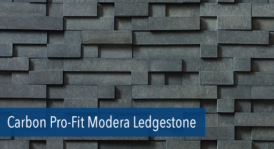 Carbon Pro-Fit Modera Ledgestone